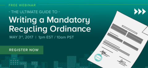 ReTRAC Webinar (FREE) – 'The Ultimate Guide to Writing a Mandatory Recycling Ordinance'
