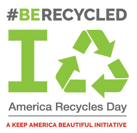 Celebrate America Recycles Day 2019